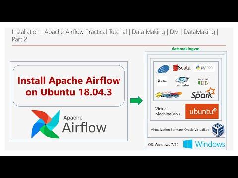 Installation   Apache Airflow Practical Tutorial   Part 2   Data Making   DM   DataMaking