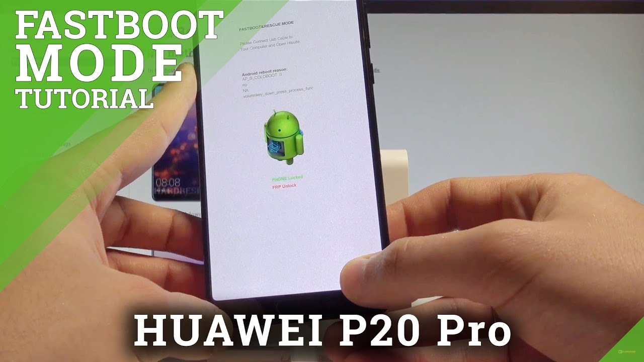 How to Enable Fastboot Mode on HUAWEI P20 Pro - Fastboot & Rescue Mode  |HardReset Info
