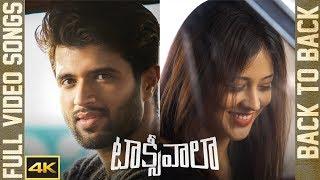 Taxiwaala Back to Back Songs    4K    Vijay Deverakonda    Priyanka Jawalkar    Geetha Arts