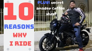 Why we ride! 10 Reasons PLUS secret amadeo coffee shop!