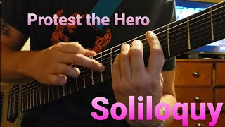 Protest the Hero - Soliloquy [GUITAR COVER]