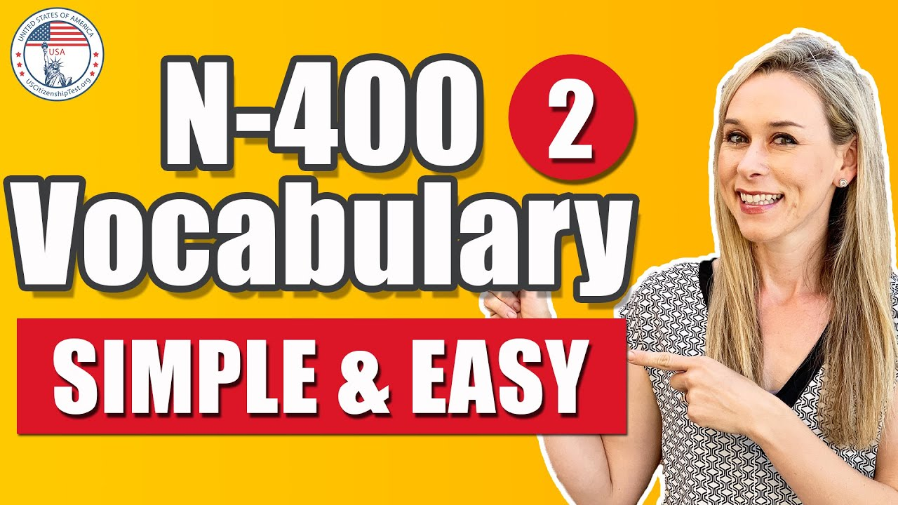 N 400 words and definitions you must know | SIMPLE AND EASY TO REMEMBER Part 2