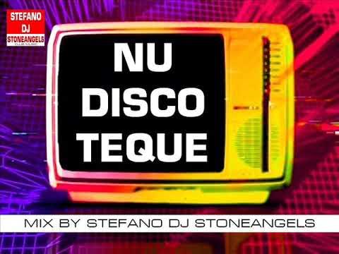 NU DISCOTEQUE MIX BY STEFANO DJ STONEANGELS