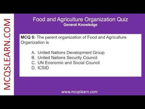 Food and Agriculture Organization Quiz - MCQsLearn Free Videos