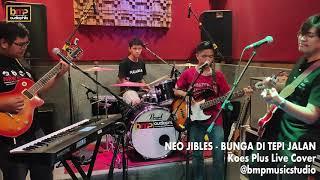 Neo Jibles - Bunga di Tepi Jalan (Koes Plus)