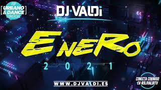 Sesión ENERO 2021 by DJ VALDI (Reggaeton, Latino y Hits Virales)