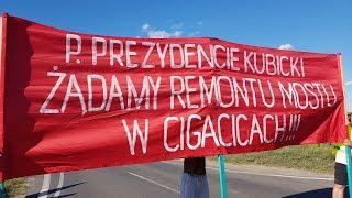 Mieszkańcy Cigacic protestują, zablokowali stary most na dwie godziny