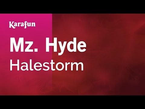 Karaoke Mz. Hyde - Halestorm *