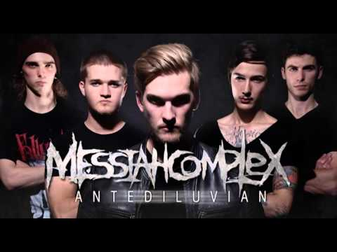 "Messiah Complex ""Antediluvian"" (NEW SINGLE 2013) Mp3"