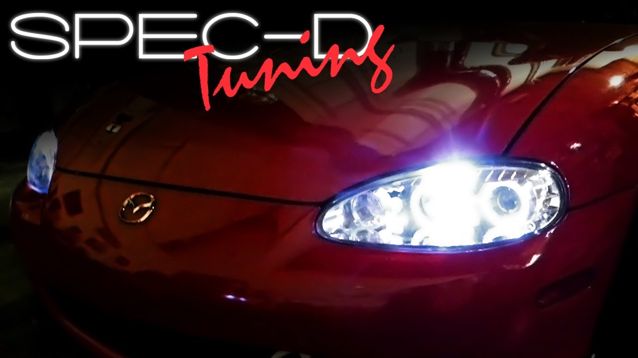 Specdtuning Installation Video 2001 2005 Mx5 Miata Projector Headlights