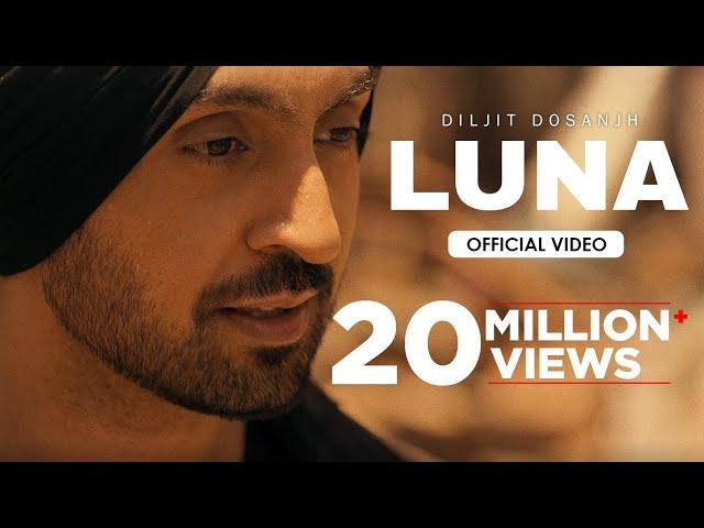 Diljit Dosanjh: LUNA (Official Video) Intense | Arjan Dhillon | MoonChild Era