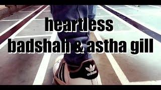 Heartless - Badshah ft. Aastha Gill | Dance video | Dance choreography | Priyank