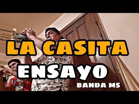 La Casita | Ensayo con la banda | Banda ms