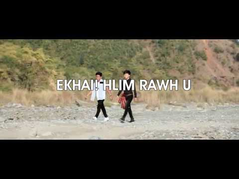 EKHAI, HLIM RAWH U _ Fred. Lalhlimpuia Feat. Dave Chhakz