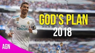 Cristiano Ronaldo ● God's Plan - Drake 2018 ● Crazy Skills And Goals ● HD 1080p