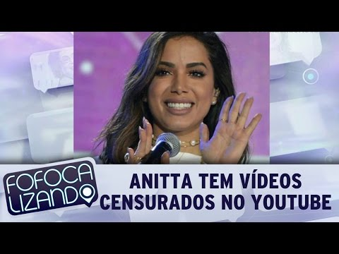 Fofocalizando (20/03/17) - Anitta Tem Vídeos Censurados No YouTube