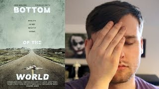 Скачать Bottom Of The World Movie Review
