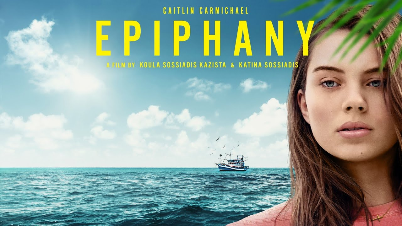 Download Epiphany (2019) | Full Movie | Caitlin Carmichael | Alex Dimitriades | George Georgiou