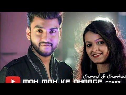 Moh Moh Ke Dhage Duet Cover By Samrat & Sanchari Ft. Sudeshna,Bhaskar& Bikramjit..