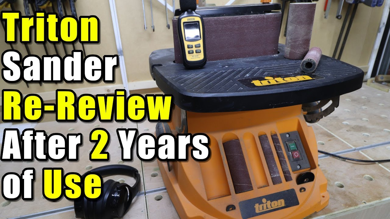 Triton Oscillating Spindle & Belt Sander Re-Review After 2 Years of Use