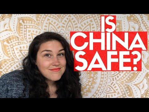 IS CHINA SAFE?