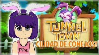 Tunnel Town - Mi ciudad de conejos!! - Juegos movil/tablet
