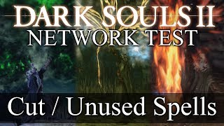 Dark Souls 2 Network Test ► BRAND NEW Cut / Unused Spells! (Never Before Seen)