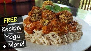 Spaghetti & Meatballs Recipe + YOGA & more!