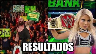 RESULTADOS DE WWE MONEY IN THE BANK 2018