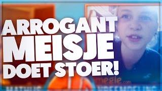 ARROGANT MEISJE DOET STOER!!!