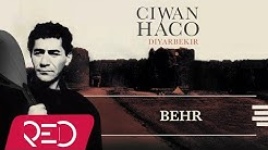 Ciwan Haco -  Behr【Remastered】 (Official Audio)