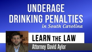 Underage Drinking Penalties in South Carolina | Charleston, SC Criminal Attorney | David Aylor