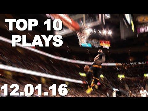 Top 10 NBA Plays: 12.01.16