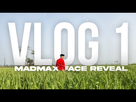 MY First Vlog   MADMAX Face Reveal   MADMAX Life Uncut  