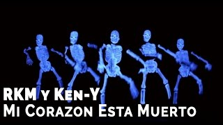 RKM and Ken-Y - Mi Corazon Esta Muerto [Official Video]