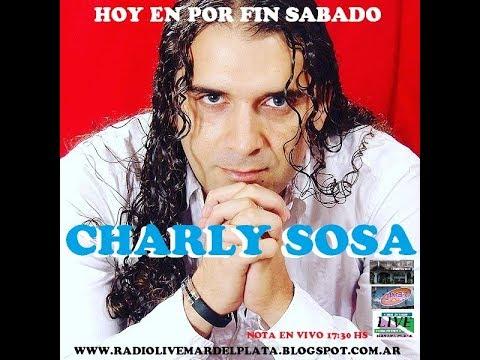 NOTA A CHARLY SOSA EN POR FIN SABADO EN VIVO DESDE MONTEVIDEO URUGUAY PARA RADIO ON LINE LIVE MDP