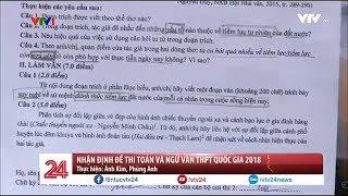 Nhận định về đề thi Toán và Văn THPT quốc gia 2018  - Tin Tức VTV24