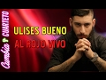 Ulises Bueno - Al rojo Vivo (CD Completo)