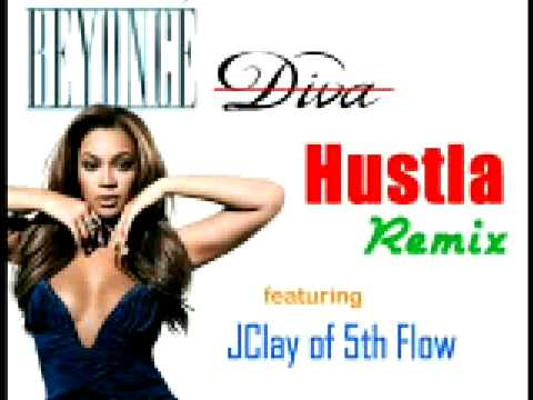 Beyonce diva remix hustla ft jclay of 5th flow youtube - Beyonce diva download ...
