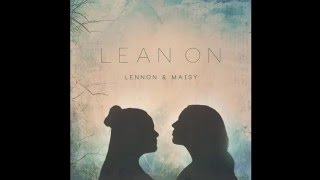 Lennon Maisy Lean On Audio Major Lazer DJ Snake.mp3