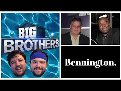 Bennington - Big Brothers Vs. Bro Watch