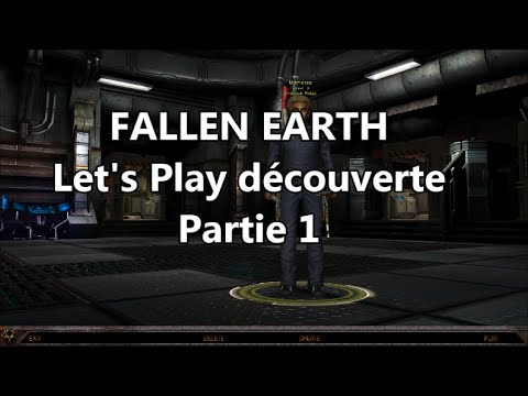 Fallen Earth : Let's Play découverte gameplay fr – #1