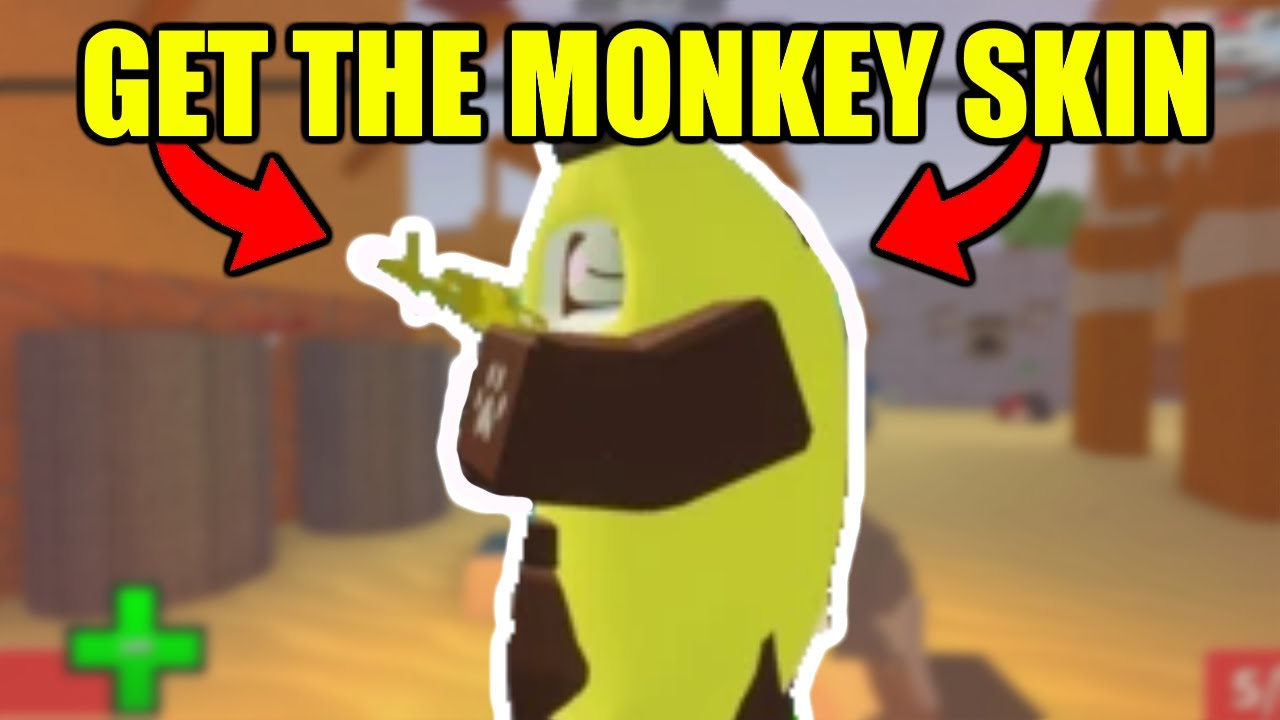 how to get the monkey skin in arsenal