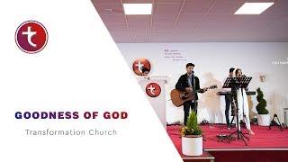 Goodness of God - Transformation Church ( Sunday Service Live)