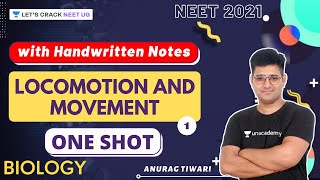 Locomotion and Movement with Handwritten Notes | Part-1 | One-Shot | Anurag Tiwari