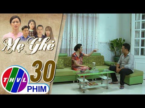 Mẹ ghẻ – Tập 30[1]: Tuyết lớn tiếng phản đối mối quan hệ của Phúc và Thu vì chuyện quá khứ
