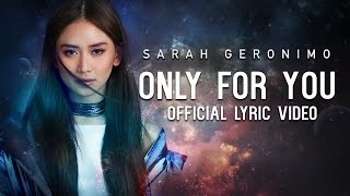 Download Sarah Geronimo - Only For You [Official Lyric ] MP3 song and Music Video