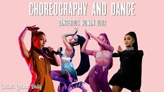 Ariana Grande - Dance & Choreography (Dangerous Woman Tour)