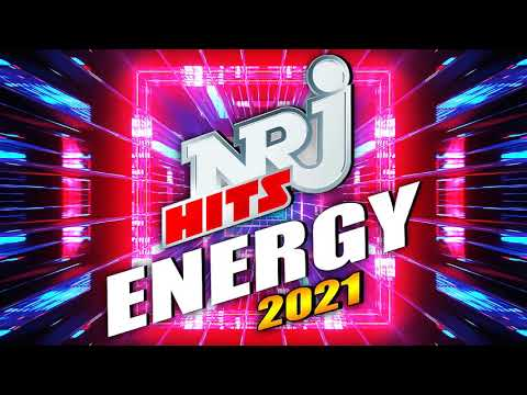 THE BEST NRJ ENERGY HITS 2021 - MUSIC FRANCE HITS 2020