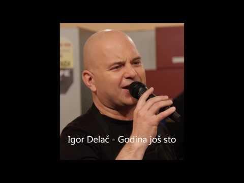 Igor Delač - Godina još sto